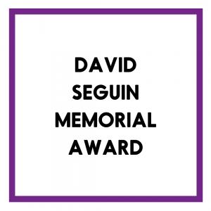 DAVID SEGUIN memorial award