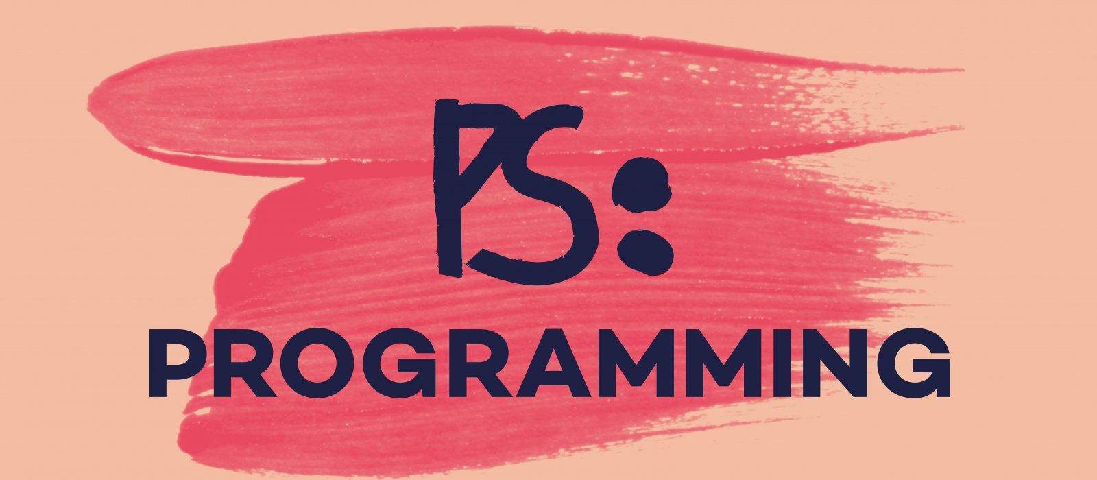 PS: Programming
